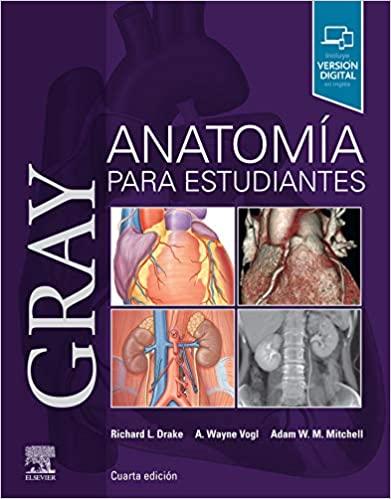 Gray. Anatomía para estudiantes (Spanish Edition) (4th Edition) - Epub + Converted pdf