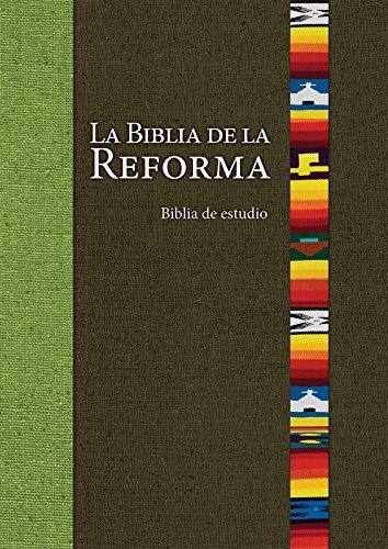 La Biblia de la Reforma (The Bible of the Reformation) (Spanish Edition) - Epub + Converted pdf