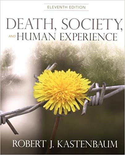 Death, Society and Human Experience (11th Edition)  - Original PDF