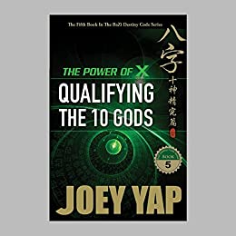 The Power of X: Qualifying The Ten Gods (Book 5) - Epub + Converted pdf