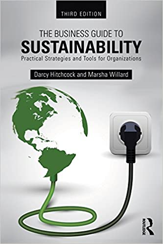 The Business Guide to Sustainability: Practical Strategies and Tools for Organizations (3rd Edition) - Original PDF