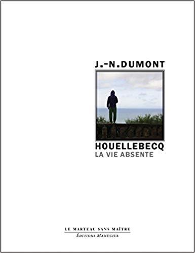 HOUELLEBECQ - LA VIE ABSENTE (LE MARTEAU SANS MAITRE) (French Edition) - Epub + Converted pdf