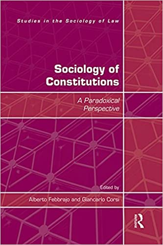 Sociology of Constitutions (Studies in the Sociology of Law) - Original PDF