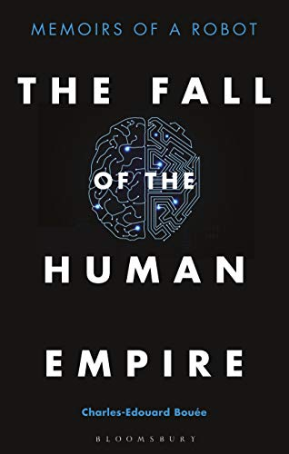 The Fall of the Human Empire:  Memoirs of a Robot[2020] - Original PDF
