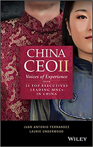 China CEO II:  Voices of Experience from 25 Top Executives Leading MNCs in China[2020] - Original PDF