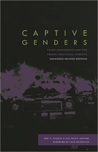 Captive Genders:  Trans Embodiment and the Prison Industrial Complex, (2nd Edition) - Original PDF