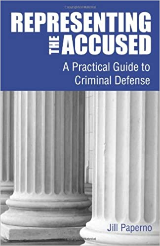 Representing the Accused A Practical Guide to Criminal Defense - Epub + Converted pdf
