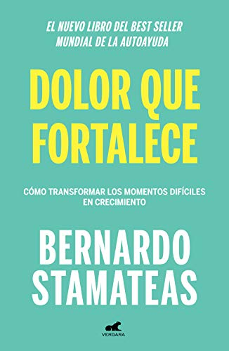 Pain That Strengthens: How to Transform Difficult Moments Into Growth (Spanish Edition)[2019] - Epub + Converted pdf