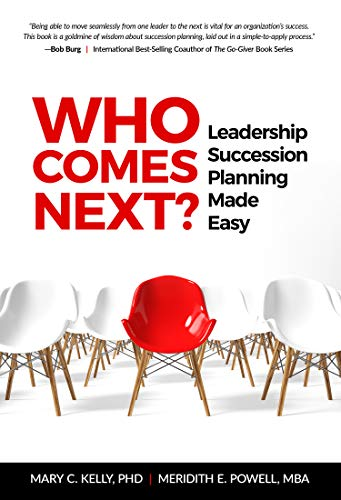 Who Comes Next?: Leadership Succession Planning Made Easy - Epub + Converted pdf