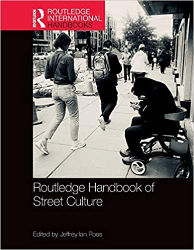 Routledge Handbook of Street Culture (Routledge International Handbooks) - Original PDF