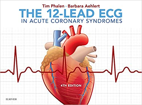 The 12-Lead ECG in Acute Coronary Syndromes  (4th Edition) - Original PDF