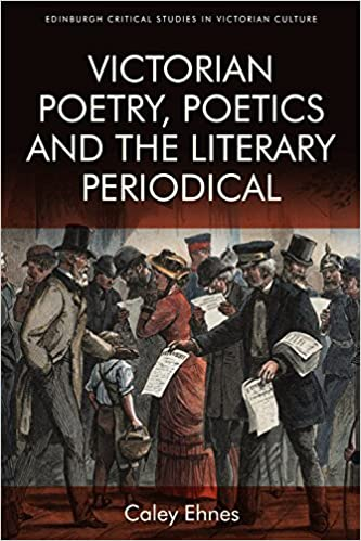 Victorian Poetry and the Poetics of the Literary Periodical (Edinburgh Critical Studies in Victorian Culture) - Original PDF