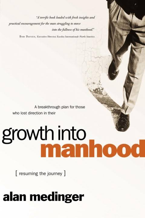 Growth into manhood:resuming the journey  - Epub + Converted pdf