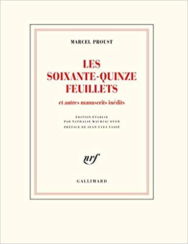 Les soixante-quinze feuillets: Et autres manuscrits inédits (Blanche) (French Edition) - Epub + Converted pdf