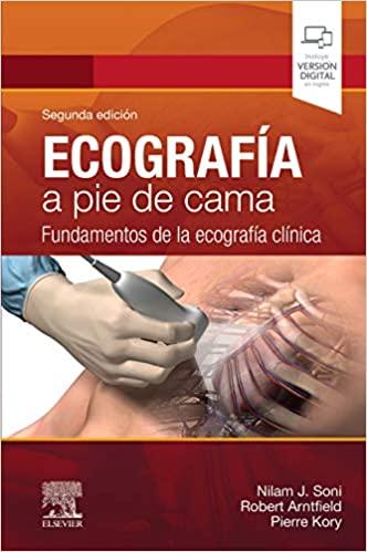 Ecografía a pie de cama: Fundamentos de la ecografía clínica (Spanish Edition) - Original PDF