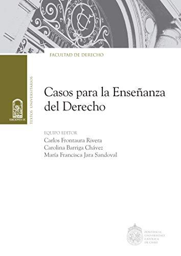 Casos para la Enseñanza del Derecho (Spanish Edition) - Epub + Converted pdf