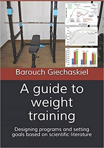 A guide to weight training:  Designing programs and setting goals based on scientific literature