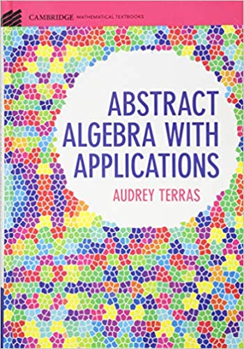 Abstract Algebra with Applications (Cambridge Mathematical Textbooks)