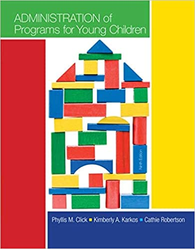 Administration of Programs for Young Children (9th Edition) - Original PDF