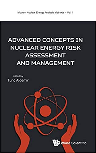 Advanced Concepts in Nuclear Energy Risk Assessment and Management - Original PDF