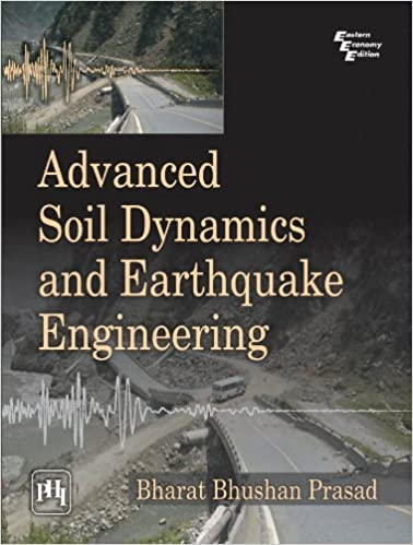 Advanced Soil Dynamics And Earthquake Engineering - Orginal Pdf