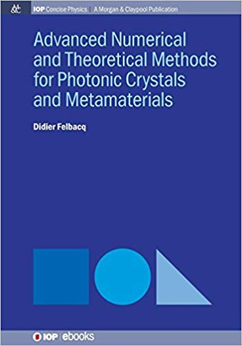 Advanced numerical and theoretical methods for photonic crystals and metamaterials