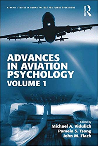 Advances in Aviation Psychology:  Volume 1 (Ashgate Studies in Human Factors for Flight Operations)