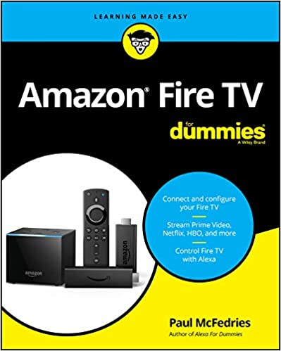 Amazon Fire TV For Dummies (For Dummies (Computer/Tech))[2020] - Original PDF