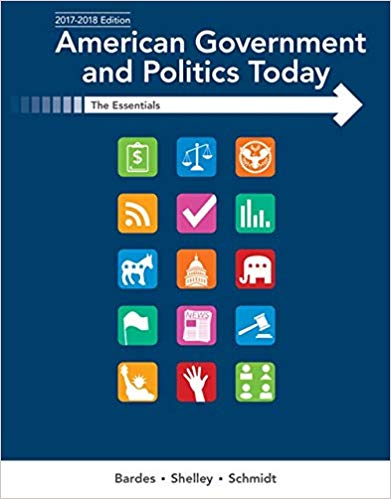 American Government and Politics Today Essentials 2017-2018 Edition (19th Edition)