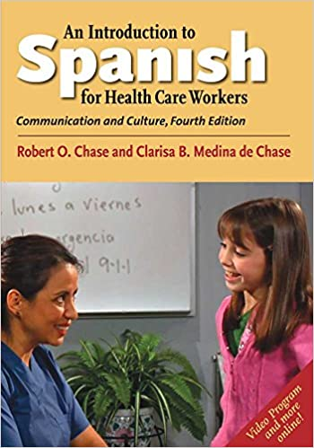 An Introduction to Spanish for Health Care Workers (4th Edition) - Orginal Pdf