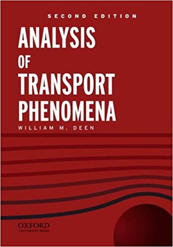 Analysis of Transport Phenomena (Topics in Chemical Engineering) (2nd Edition)