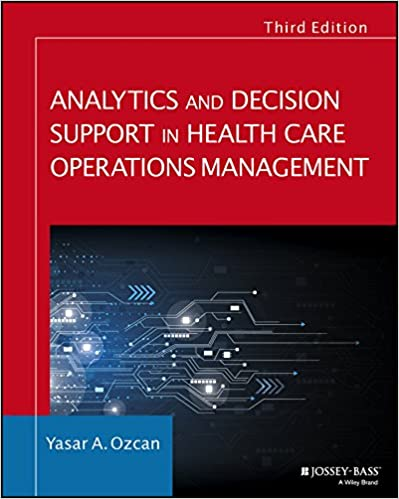 Analytics and Decision Support in Health Care Operations Management (Jossey-Bass Public Health) (3rd Edition) - Original PDF