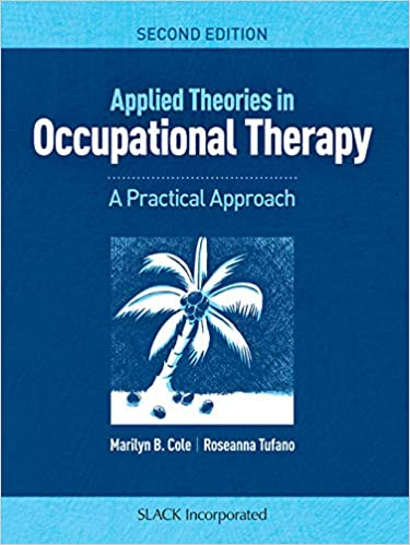 Applied Theories in Occupational Therapy: A Practical Approach (2nd Edition) - Original PDF