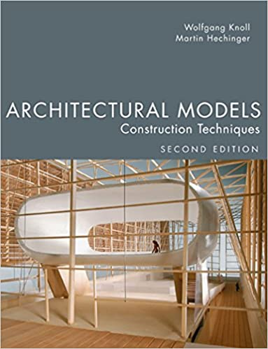 Architectural Models: Construction Techniques (2nd Edition) - Original PDF