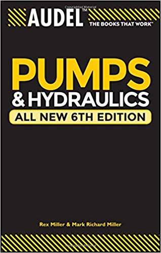 Audel Pumps and Hydraulics (6th Edition)