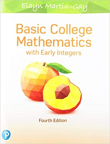 Basic College Mathematics with Early Integers (4th Edition) [2019] - Original PDF