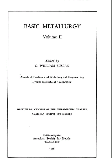 Basic metallurgy. Edited by A.W. Grosvenor. v.2. - Pdf