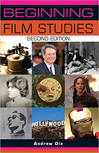 Beginning Film Studies: Second Edition (Beginnings MUP) 2nd Edition