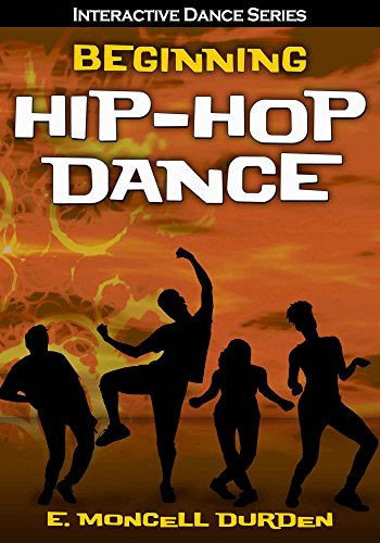Beginning Hip-Hop Dance (Interactive Dance Series) - Epub + Converted pdf