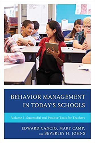 Behavior Management in Today's Schools: Successful and Positive Tools for Teachers (Volume 1)