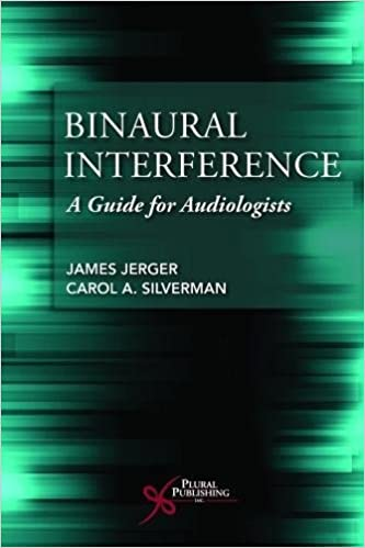 Binaural Interference: A Guide for Audiologists - Original PDF
