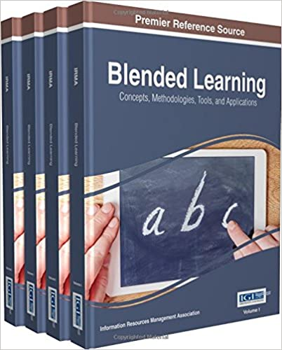 Blended Learning: Concepts, Methodologies, Tools, and Applications - Original PDF