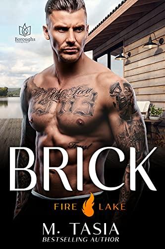 Brick (Fire Lake Book 1) BY Tasia - Epub + Converted Pdf