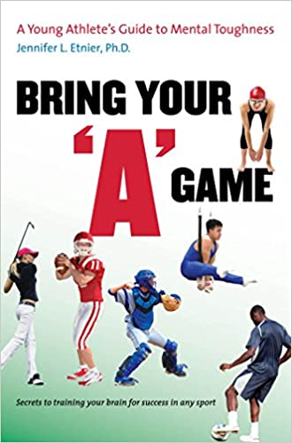 "Bring Your ""A"" Game: A Young Athlete's Guide to Mental Toughness - Epub + Converted Pdf"