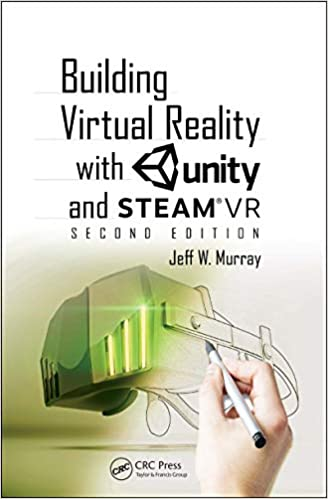 Building Virtual Reality with Unity and SteamVR (2nd Edition)  - Original PDF