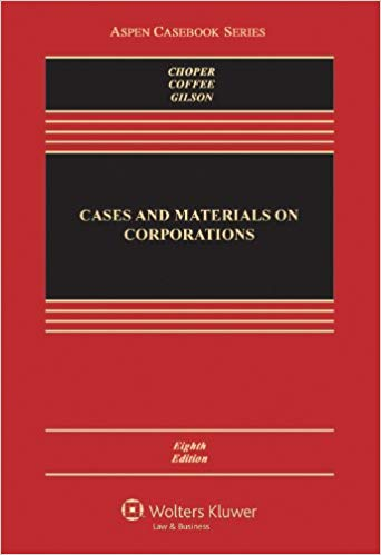 Cases and Materials on Corporations (8th Edition)