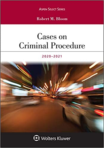 Cases on Criminal Procedure:  2019-2020 Edition (Aspen Select) [2020] - Epub + Converted pdf