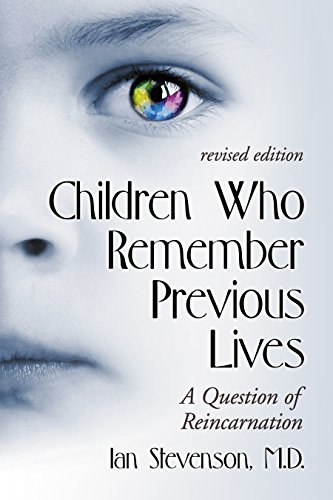 Children Who Remember Previous Lives: A Question of Reincarnation (Revised Edition) - Original PDF
