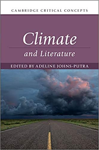 Climate and Literature (Cambridge Critical Concepts) BY Johns-Putra - Orginal Pdf