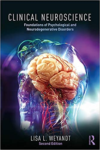 Clinical Neuroscience Foundations of Psychological and Neurodegenerative Disorders (2nd Edition) - Original PDF